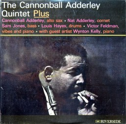 The Cannonball Adderley Quintet - Plus
