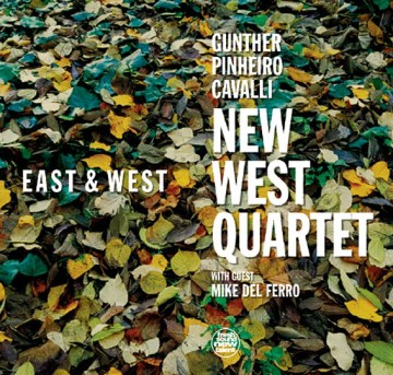 New West Quartet - East & West