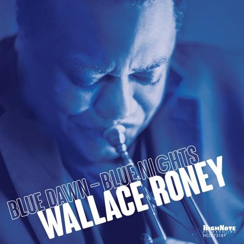 Wallace Roney - Blue Dawn Blue Nights