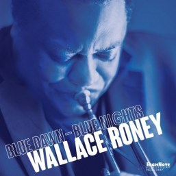 Wallace Roney - Blue Dawn Blue Nights