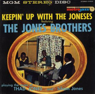 The Jones Brothers - Keepin' Up With The Joneses