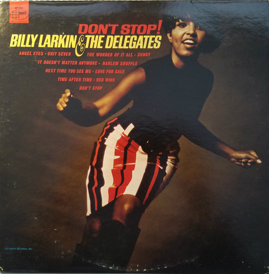 Billy Larkin & The Delegates - Don't Stop