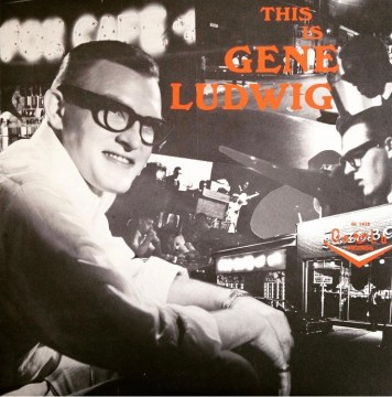 Gene Ludwig - This Is Gene Ludwig