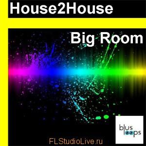Busloops House2House: Big Room WAV