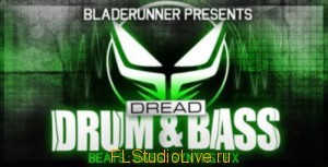 Loopmasters & Dread Recordings - Bladerunner Dread Drum & Bass