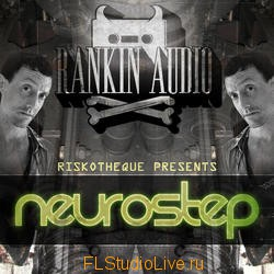 Скачать сэмплы для FL Studio Rankin Audio - Riskotheque Presents Neuro-Step Letitbit