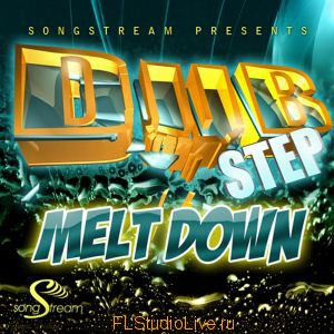 Скачать сэмплы Song Stream Dubstep Meltdown для FL Studio Letitbit