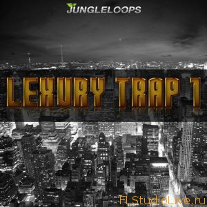 Скачать сэмплы для FL Studio Jungle Loops Lexury Trap Vol 1