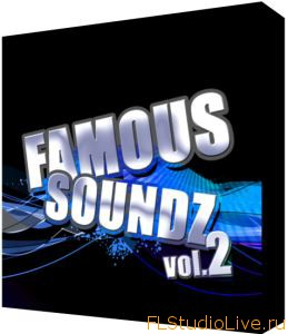 Лупы для FL Studio 10 Pulsed Records Famous Soundz Vol 2