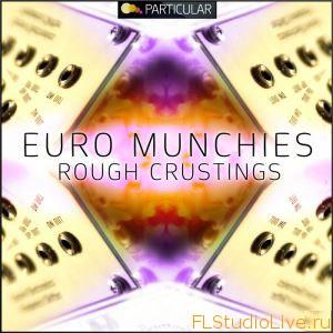 Скачать Лупы для FL Studio Particular Euro Munchies Rough Crustings