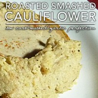 Roasted Mashed Cauliflower aka Roasted Smashed Fauxtatoes