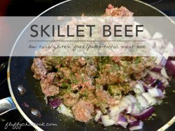 Nifty Skillet Beef Low Carb Gluten Free Staple Skillet Beef Low Carb Gluten Free Staple Fluffy Chix Cook Keto Recipes Ground Beef Cabbage Keto Recipes Ground Beef Soup