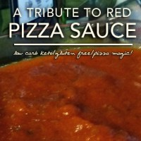 Easy No-Cook Pizza Sauce (Red) - Low Carb   Gluten Free
