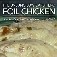 Foil Chicken - Low Carb Keto Convenience