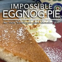 Impossible Eggnog Blender Pie | Low Carb Gluten & Sugar Free Magic