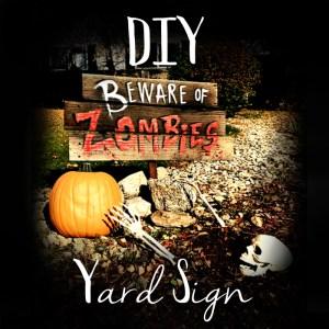 DIY Zombie Yard Sign