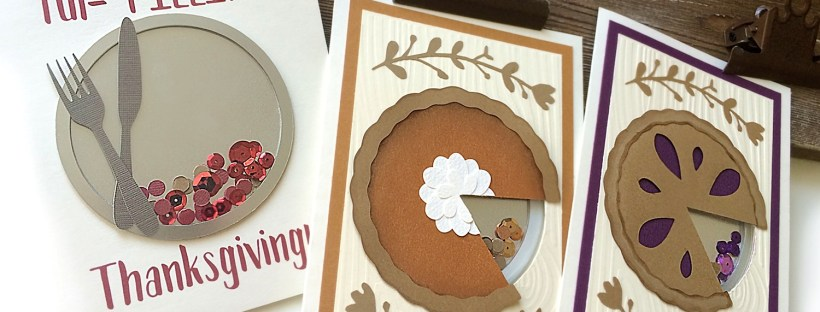 Pie Shaker Card #papercraft #Thanksgiving