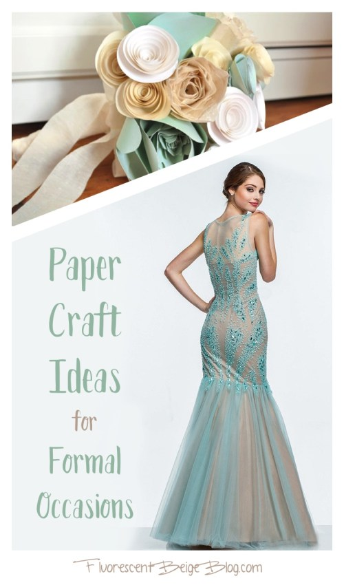 Paper Craft for Formal Occasions