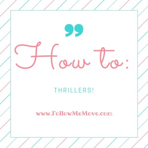 how to thrillers