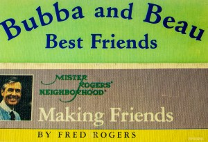 friends-week-bubba-and-mr-rogers