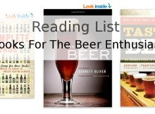 A List of Bestselling Books for the Beer Enthusiast, Novice or Experienced Alike.
