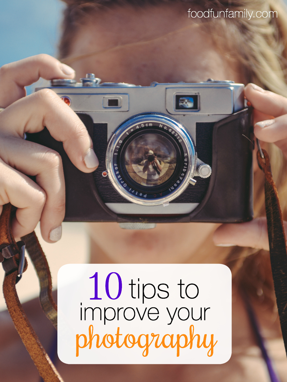 Want to take better pictures? Check out these 10 Tips to Improve Your Photography. The best thing? Anyone can improve, regardless of the camera they have or their past experience!