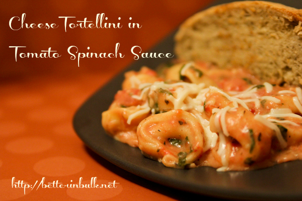 cheese tortellin in tomato spinach sauce