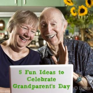 5 Fun Ideas to Celebrate Grandparent's Day