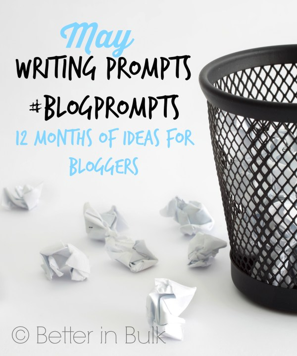 May blog prompts #blogprompts