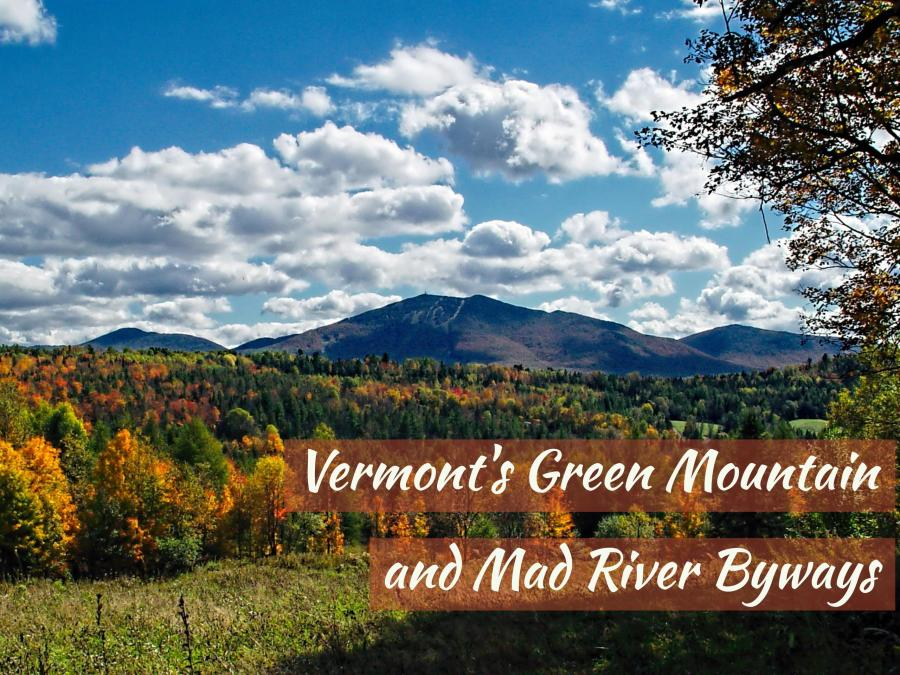 5 Fun Family Road Trips for Fall Foliage -  Vermont's Green Mountain and Mad River Byway