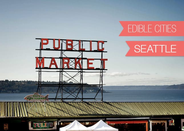 {Edible Cities} Seattle, with Kristan from The Broken Bread // FoodNouveau.com