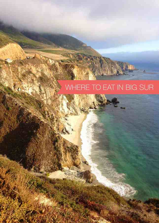 Where to Eat in Big Sur // FoodNouveau.com