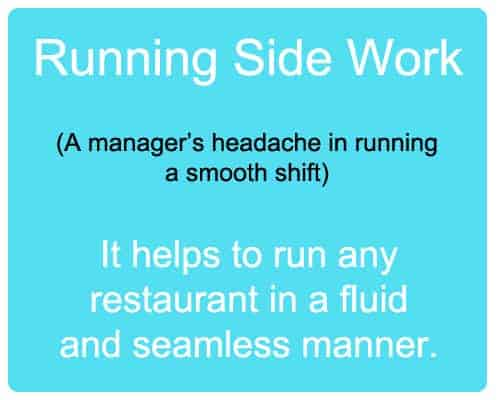 Restaurant Running Side Work