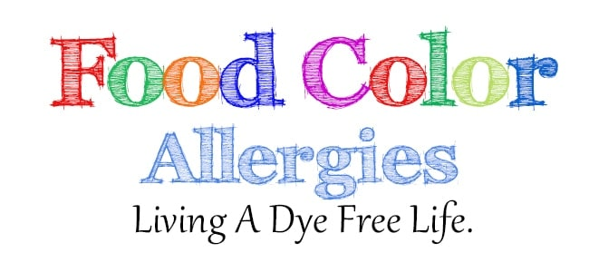 Food Color Allergies: How I Live A Dye Free Life