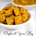 Elephant Yam Fry / Senaikizhangu Varuval