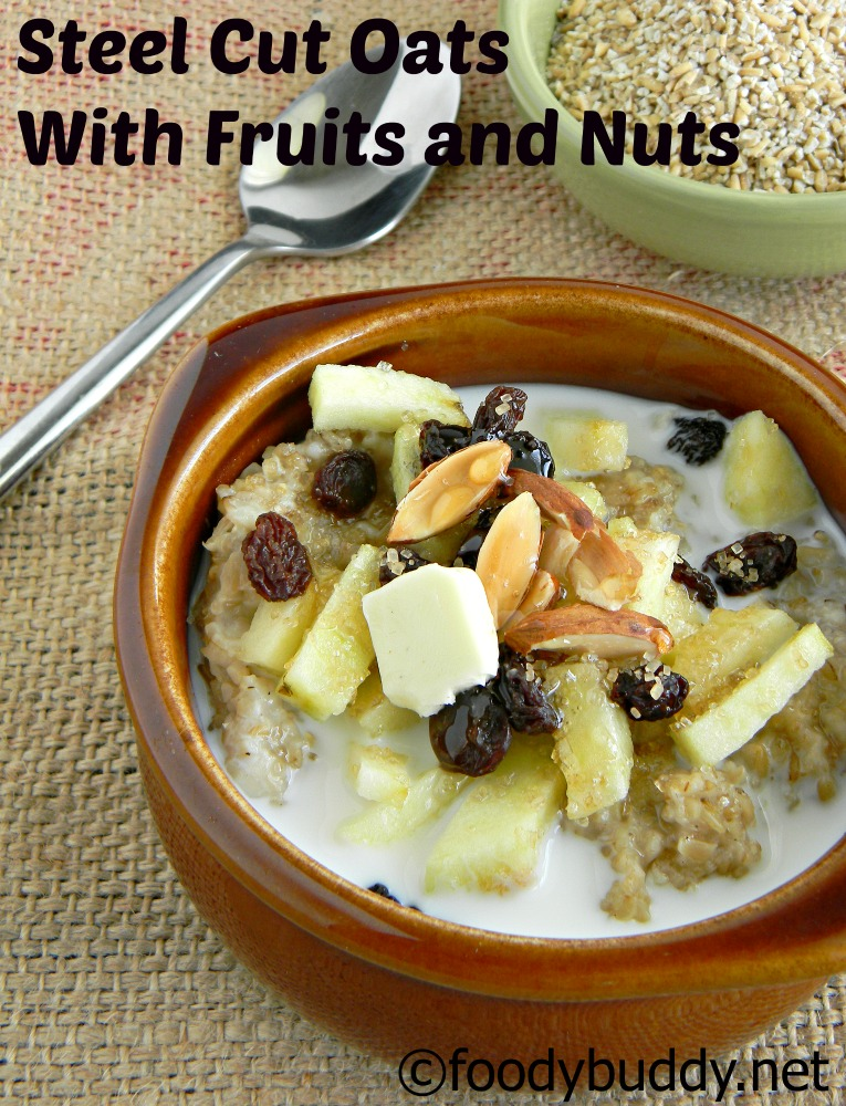 Steel Cut Oats With Fruits And Nuts / Quick Breakfast Recipe