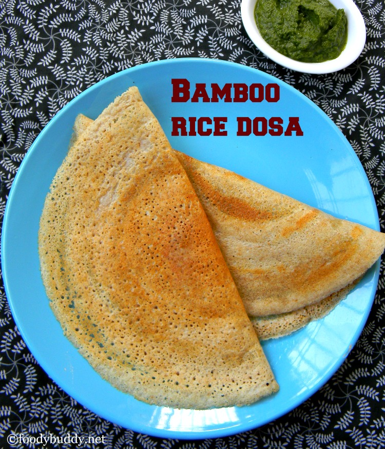 Bamboo Rice Dosa Recipe / Moongil Arisi Dosai
