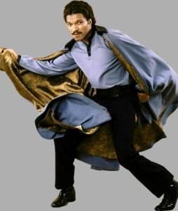 Lando Calrissian, reminding everybody that he wears the best cape of the entire galaxy.