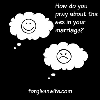 How do you pray about the sexual intimacy in your marriage?