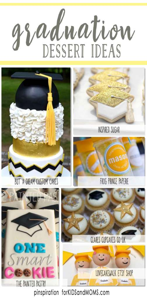 Graduation Dessert Ideas and graduation party inspiration
