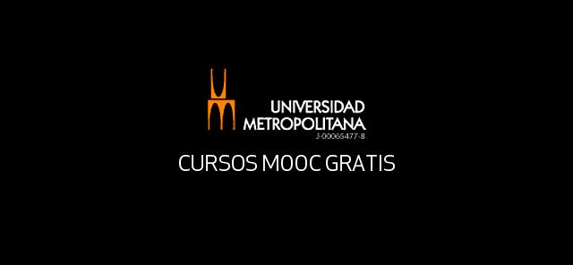 10 cursos MOOC gratis de la Universidad Metropolitana de Venezuela