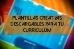 Descargar plantillas de curriculum vitae
