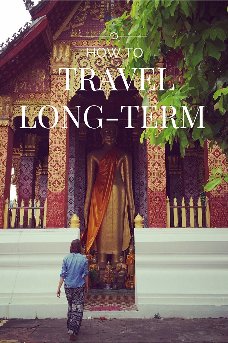How To Travel Long-Term
