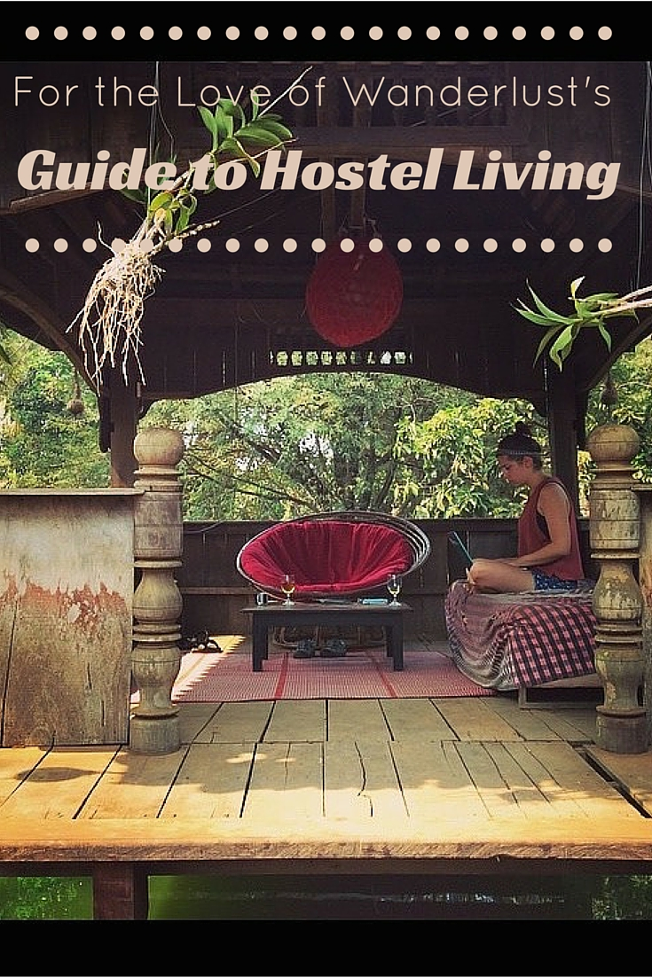 Guide to Hostel Living