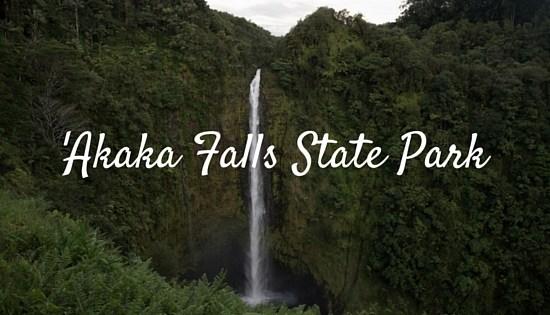 'Akaka Falls State Park