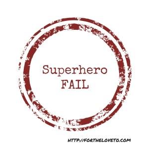 SuperheroFAIL