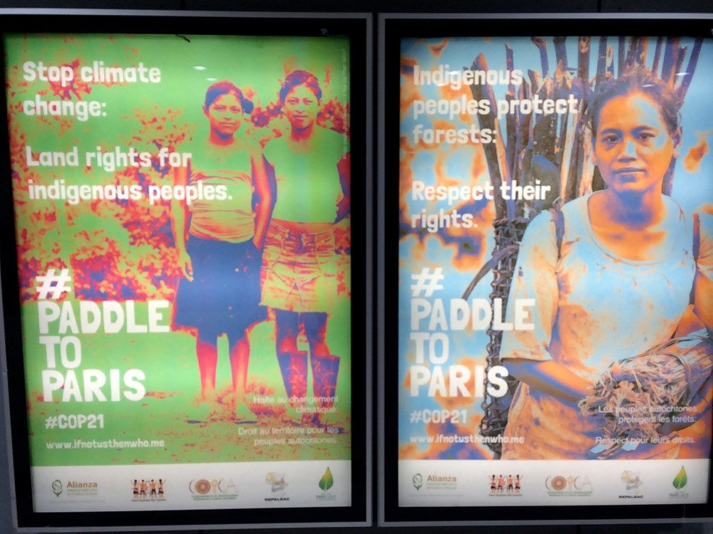 Billboards in the Subway system linking Indigenous Rights and COP21.