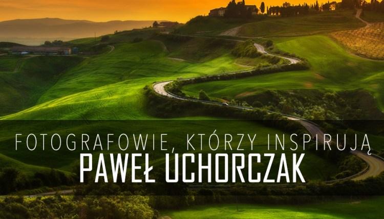 Pawel Uchorczak