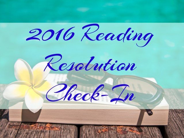 2016 Reading Resolution Check-In