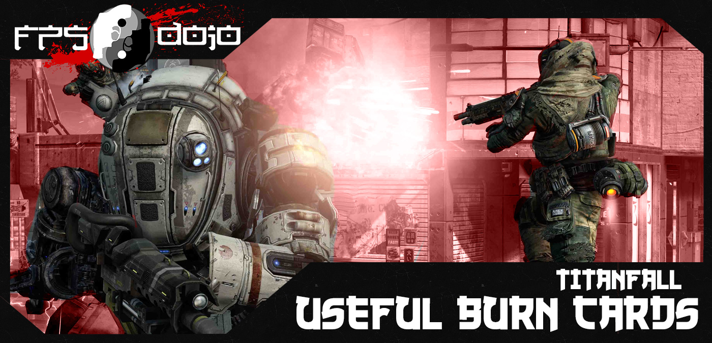 Titanfall: Useful Burn Cards